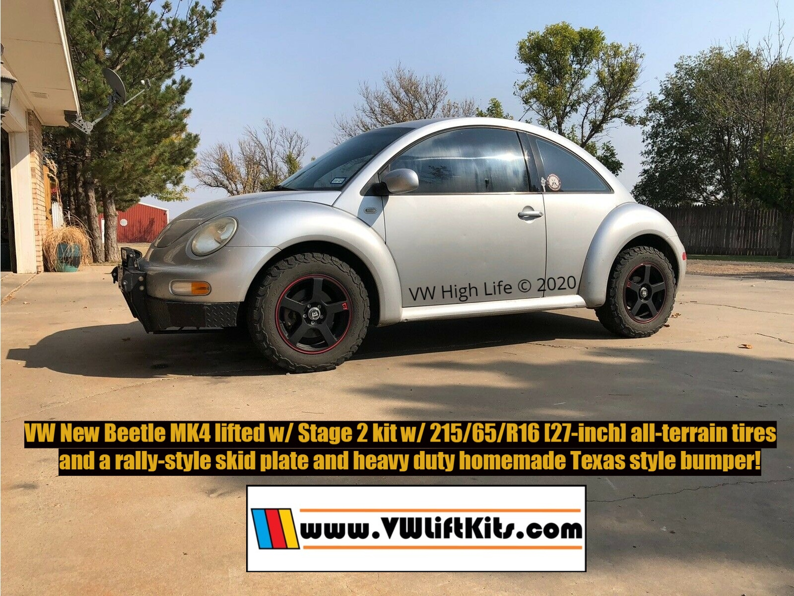 Cliff's VW New Beetle MK4.  Cliff fabricated his own homemade Texas ranch heavy duty bumper!